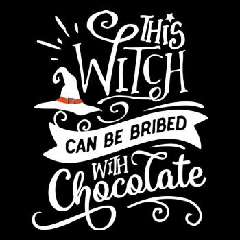 BustedTees: This Witch Can Be Bribed With Chocolate