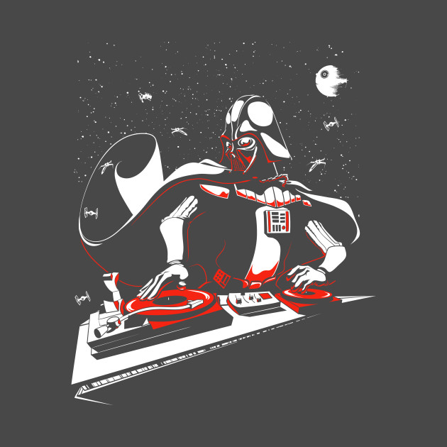 TeePublic: DJ Darth Vader in the house