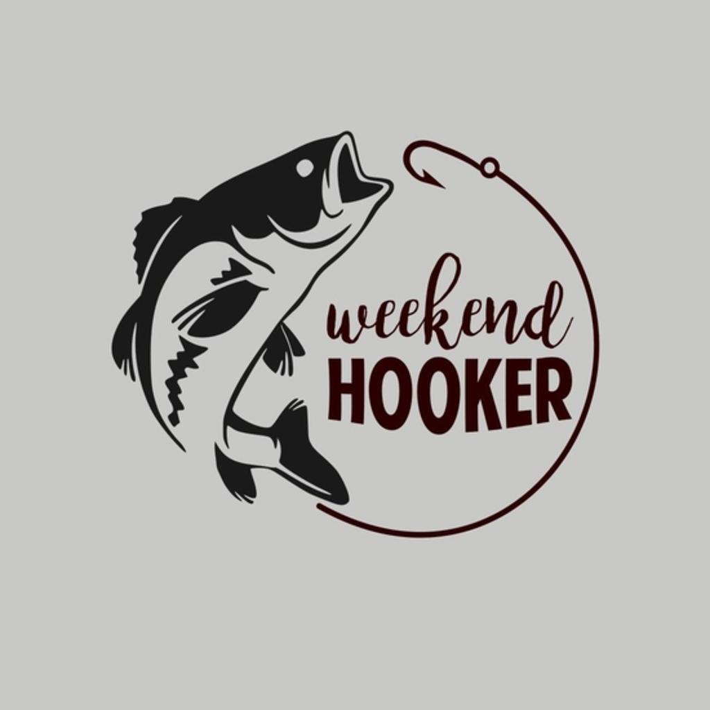 BustedTees: Weekend Hooker