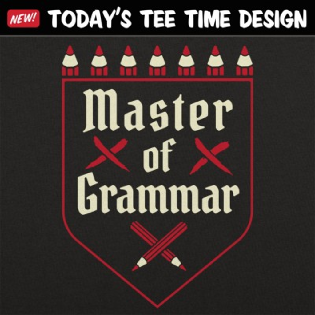 6 Dollar Shirts: Master Of Grammar