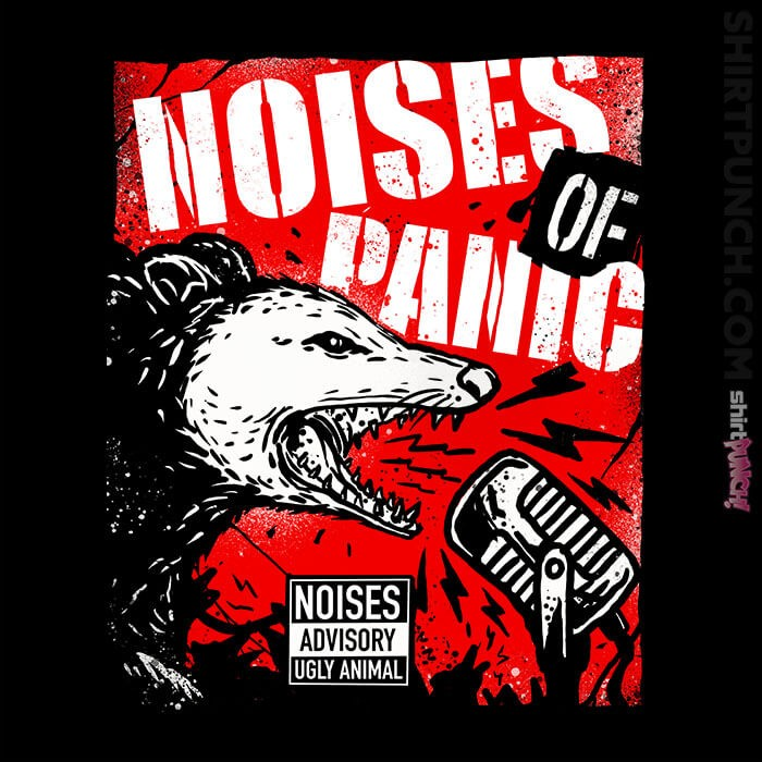ShirtPunch: Noises Of Panic