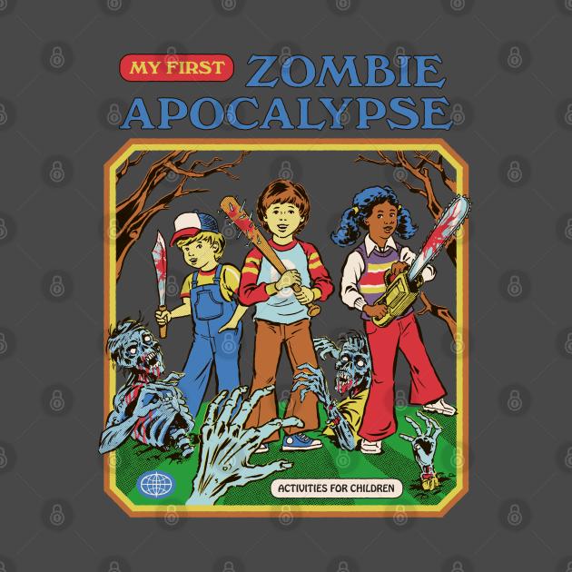 TeePublic: My First Zombie Apocalypse
