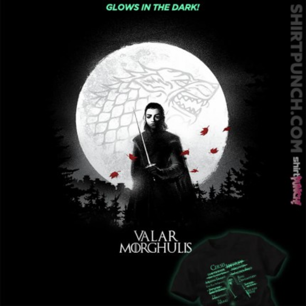 ShirtPunch: Valar Morghulis