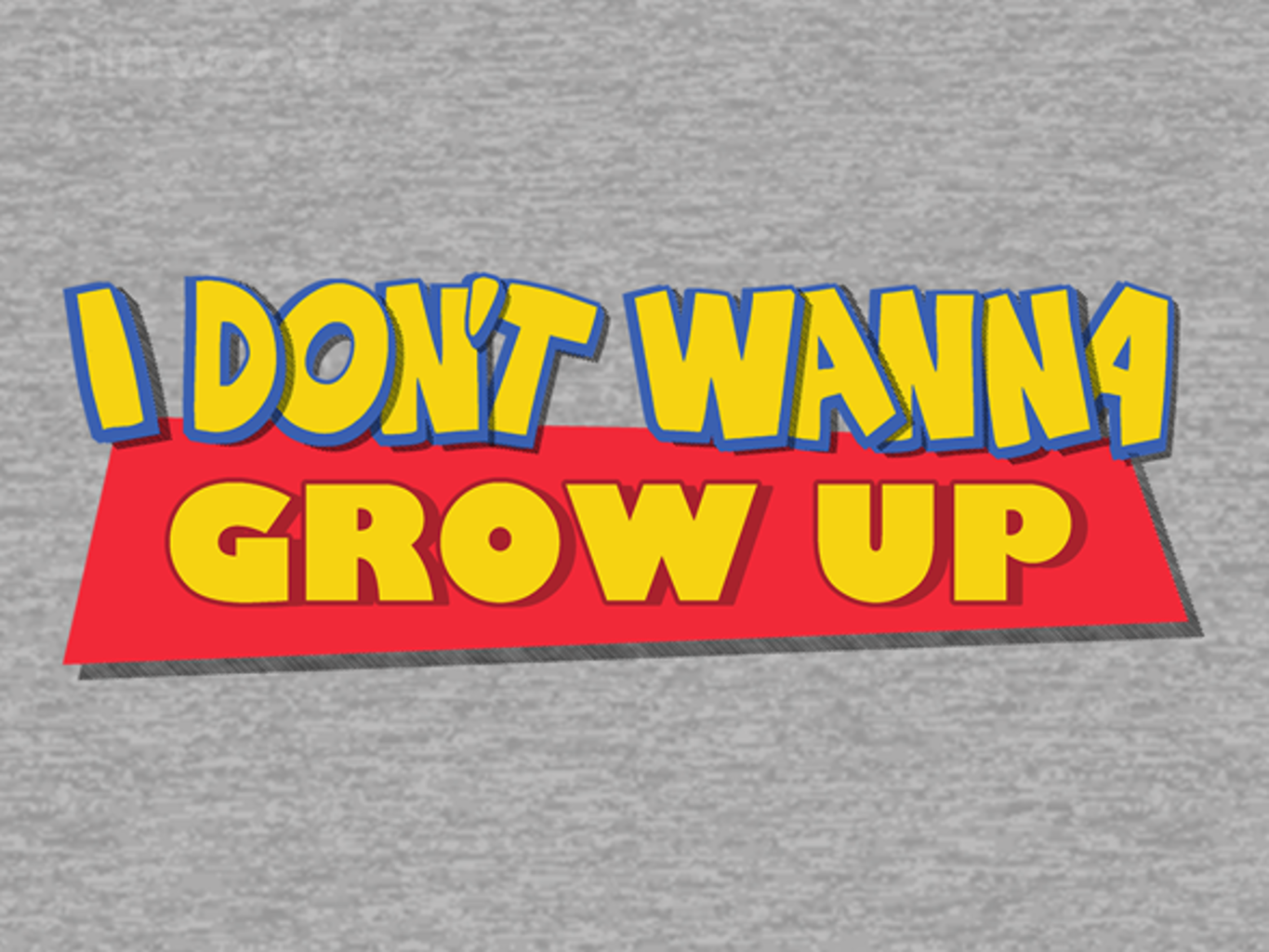 Woot!: Never Grow Up