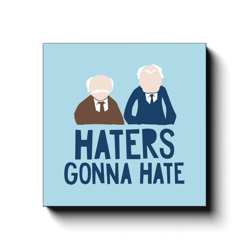 BustedTees: Haters Gonna Hate Canvas Wraps