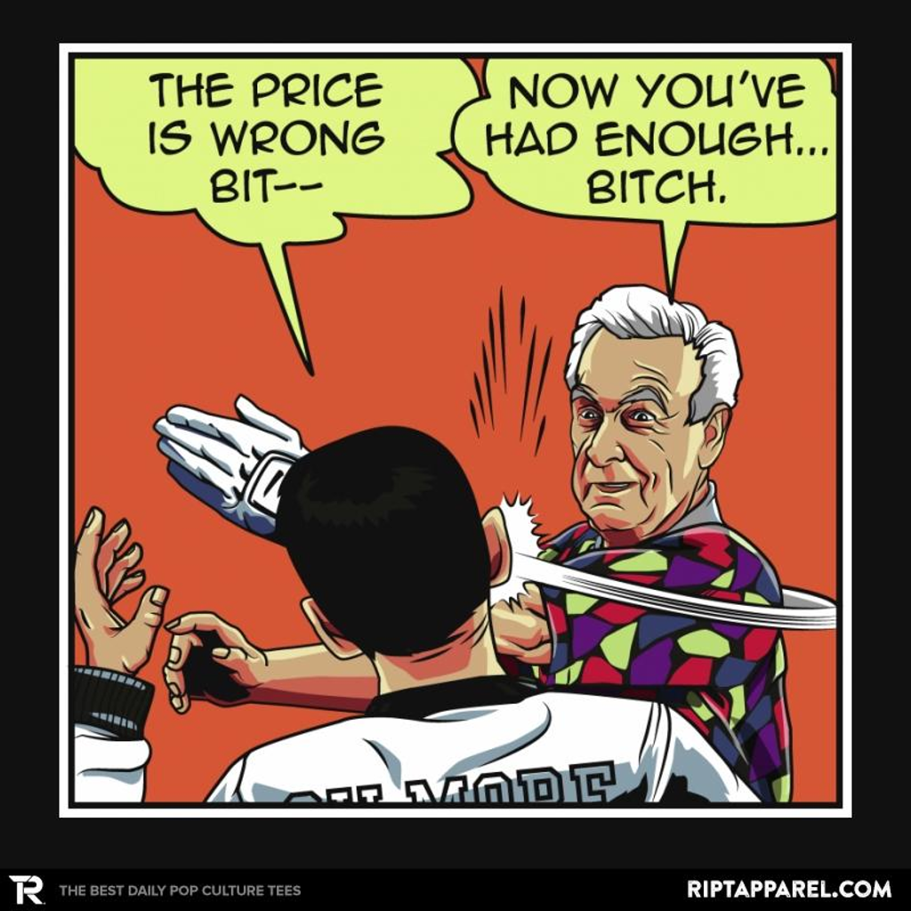 Ript: The Price is Wrong Bobby!