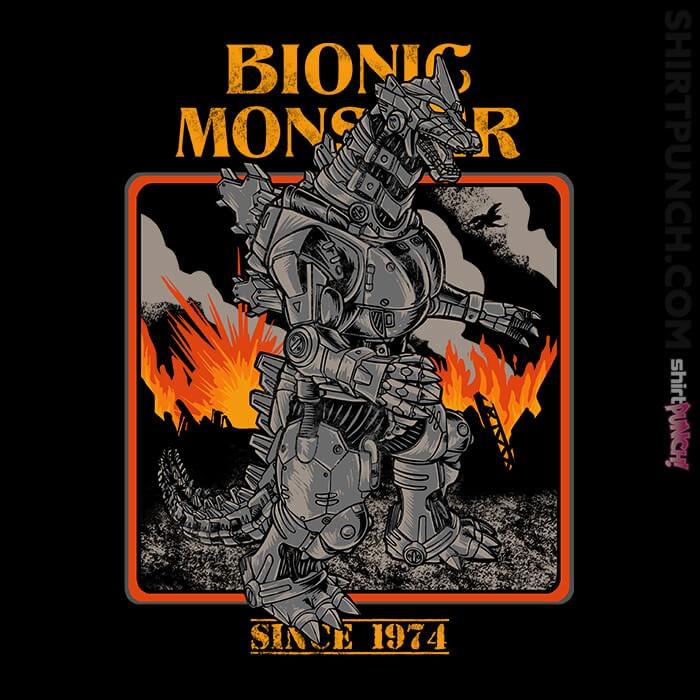 ShirtPunch: Bionic Monster Since 1974