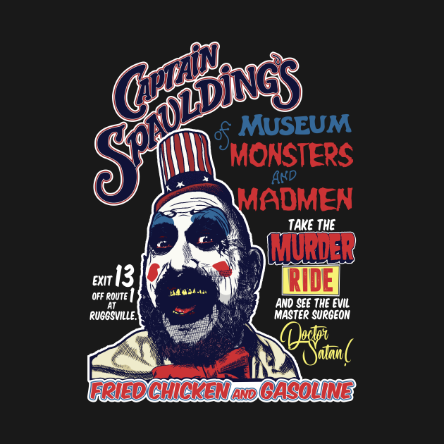 TeePublic: Captain Spaulding's Museum of Monsters and Madmen