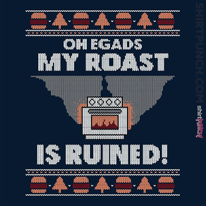 ShirtPunch: Roast Is Ruined