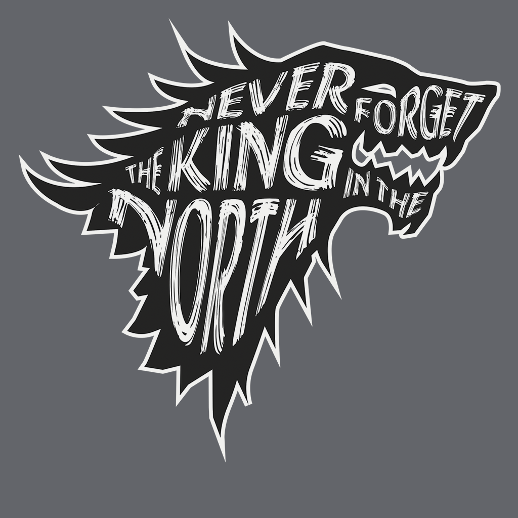 Pop-Up Tee: Never Forget The King In The North