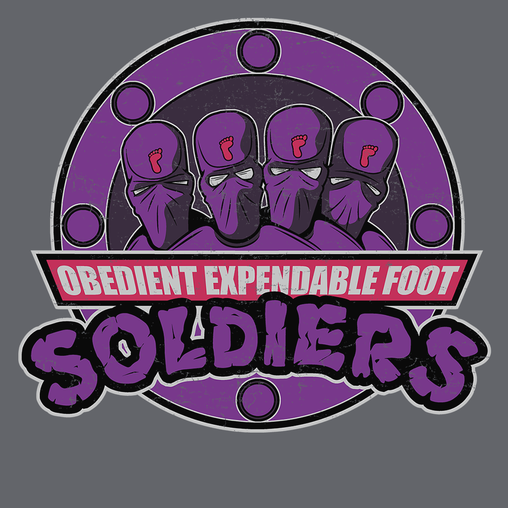 Pop-Up Tee: Obedient Expendable Foot Soldiers