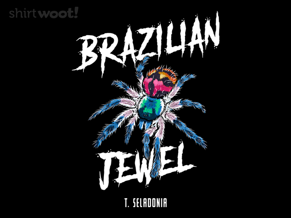 Woot!: Brazilian Jewel