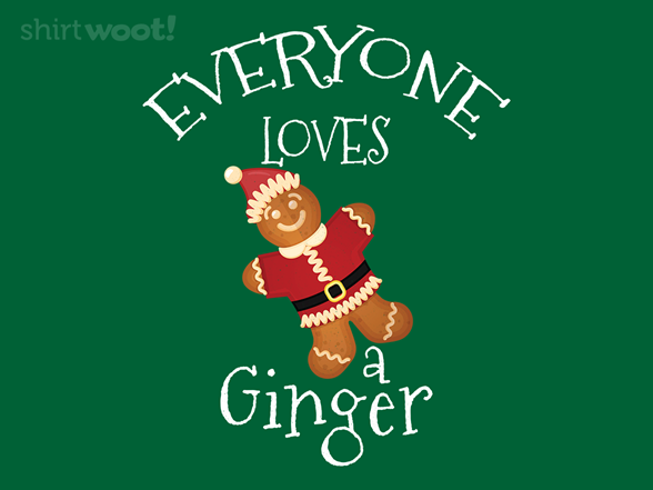 Woot!: Everyone Loves a Ginger
