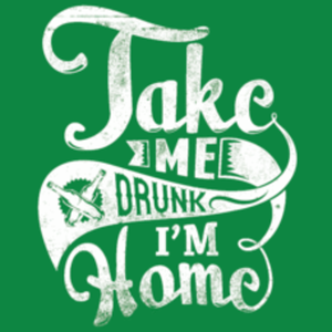 Textual Tees: Take Me Drunk