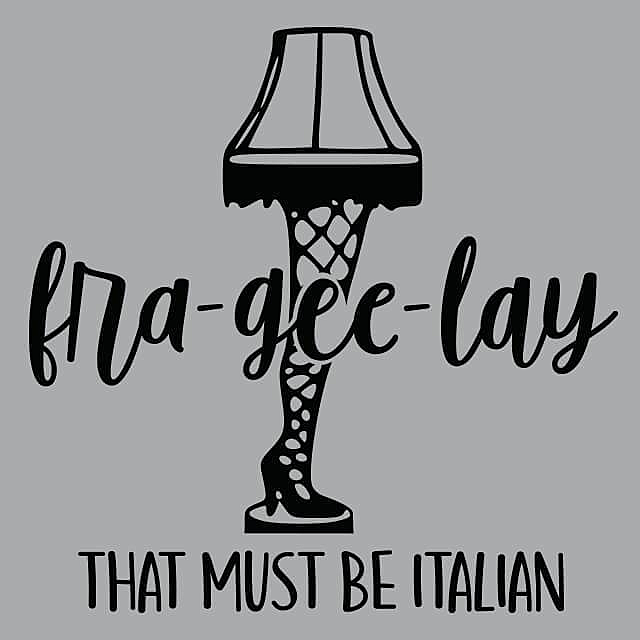 Textual Tees: Fra-Gee-Lay That Must Be Italian
