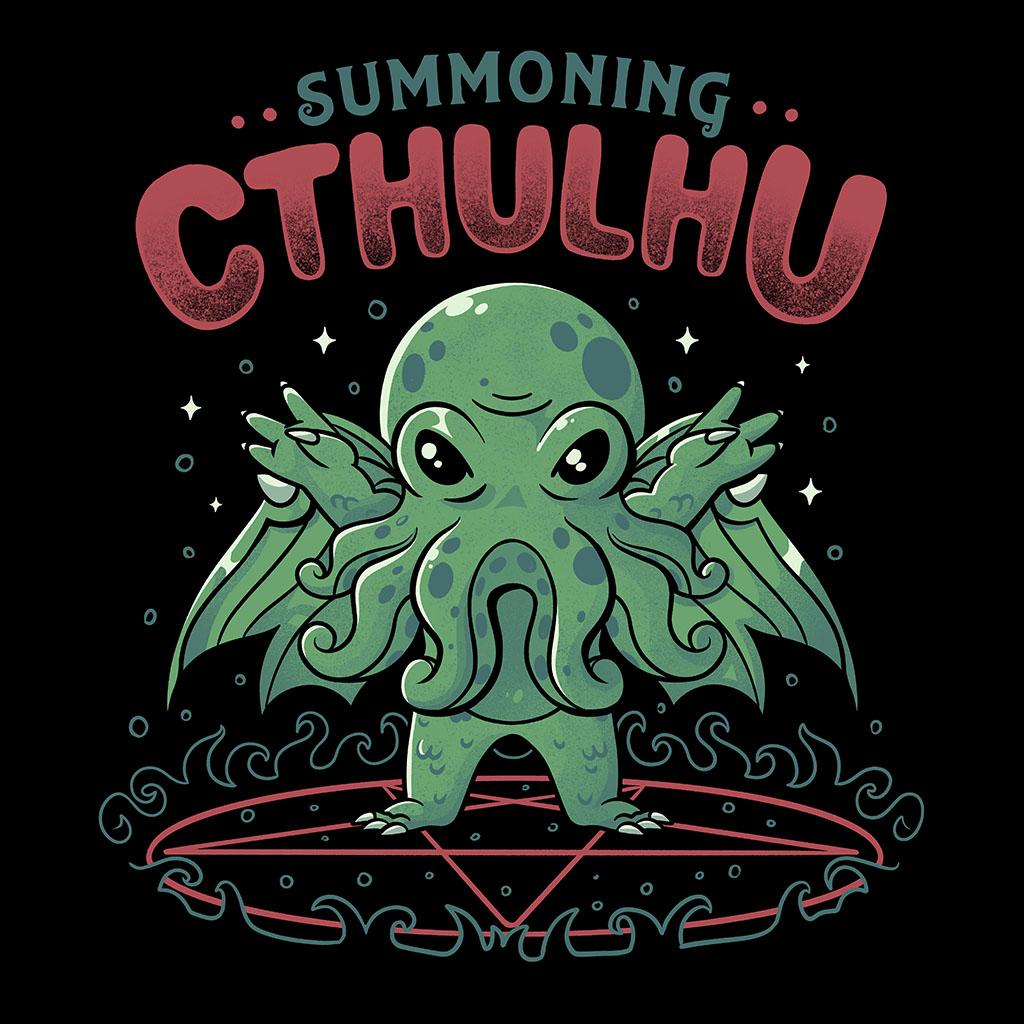 TeeTee: Summoning Cthulhu