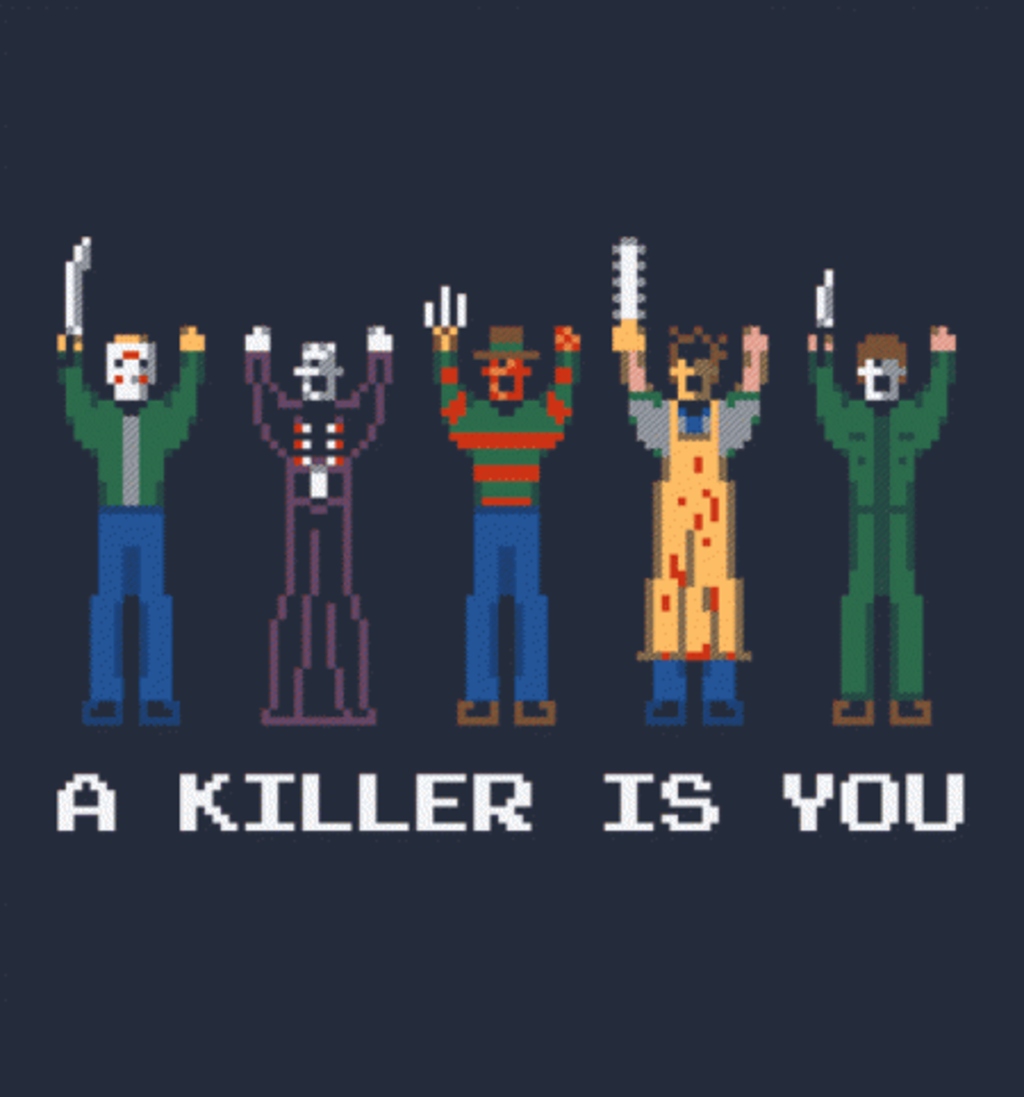 BustedTees: A Killer is You