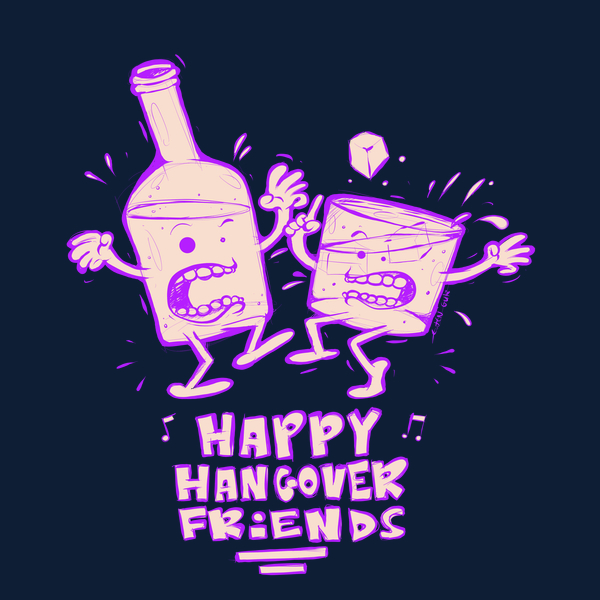 4a7d5634a16f1 Happy Hangover Friends from NeatoShop | Day of the Shirt