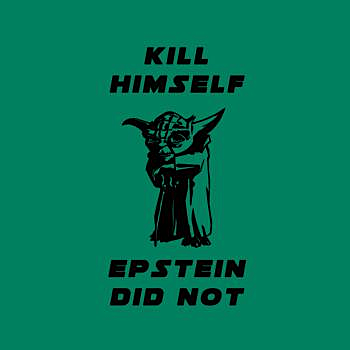 BustedTees: KILL HIMSELF EPSTEIN DID NOT