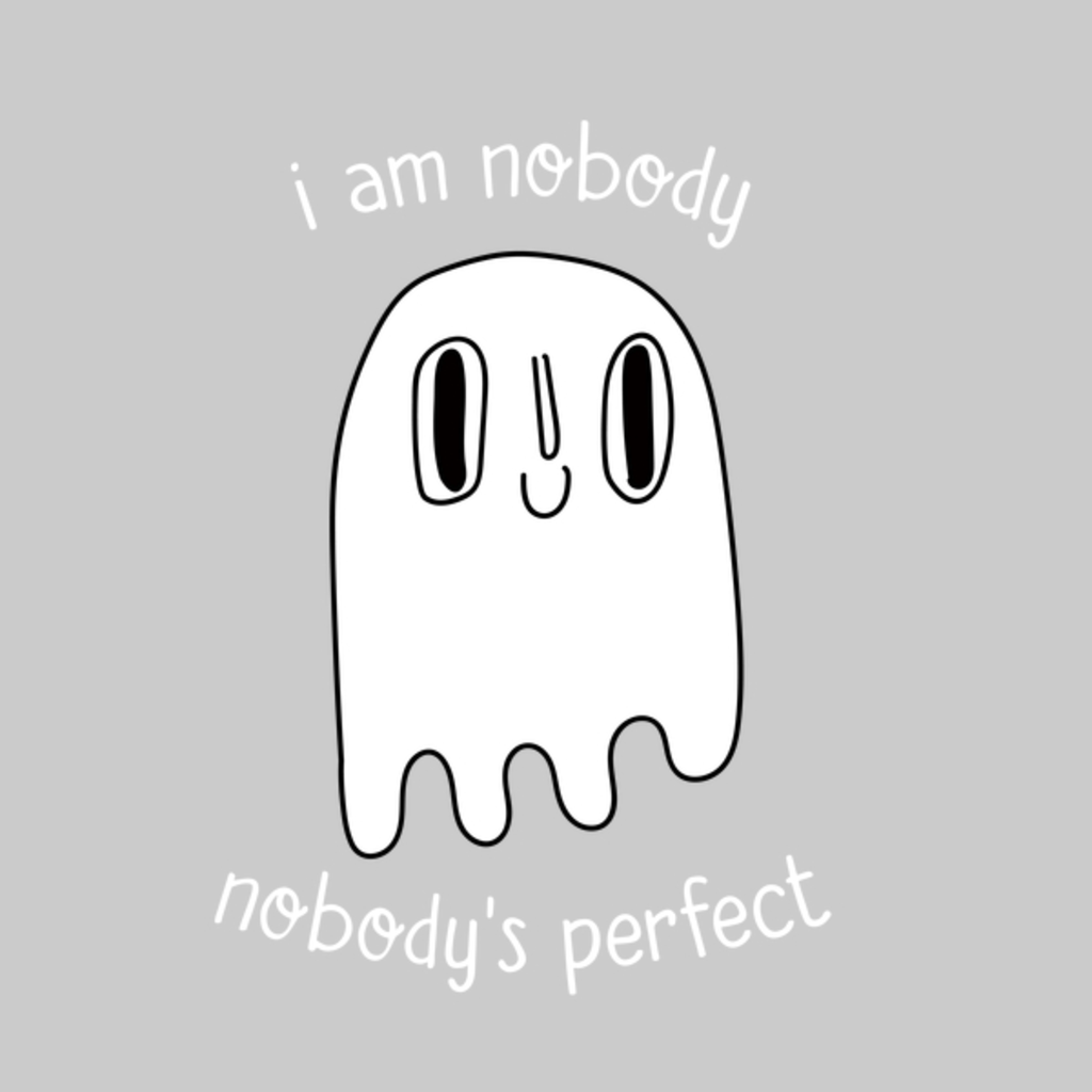 NeatoShop: I Am Nobody