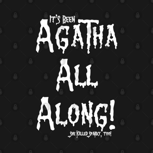 TeePublic: Agatha All Along