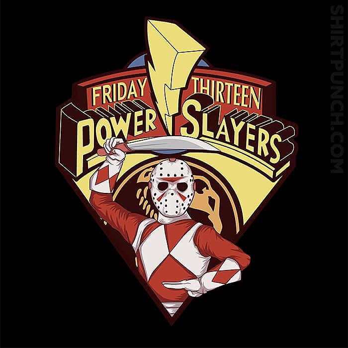 ShirtPunch: Friday Thirteen Power Slayers