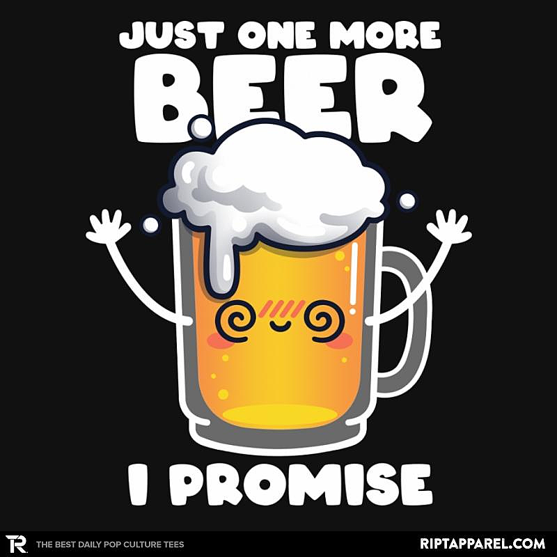 Ript: Just One More Beer