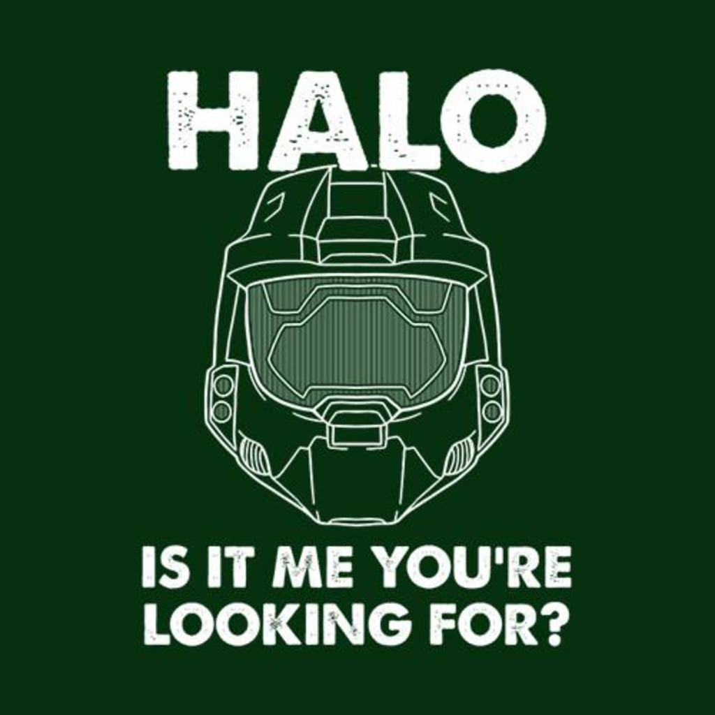 Five Finger Tees: Halo, Is It Me You're Looking For? T-Shirt