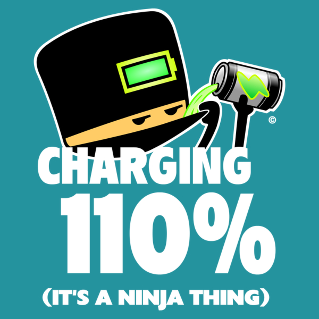 NeatoShop: Charging 110% (It's a Ninja Thing)