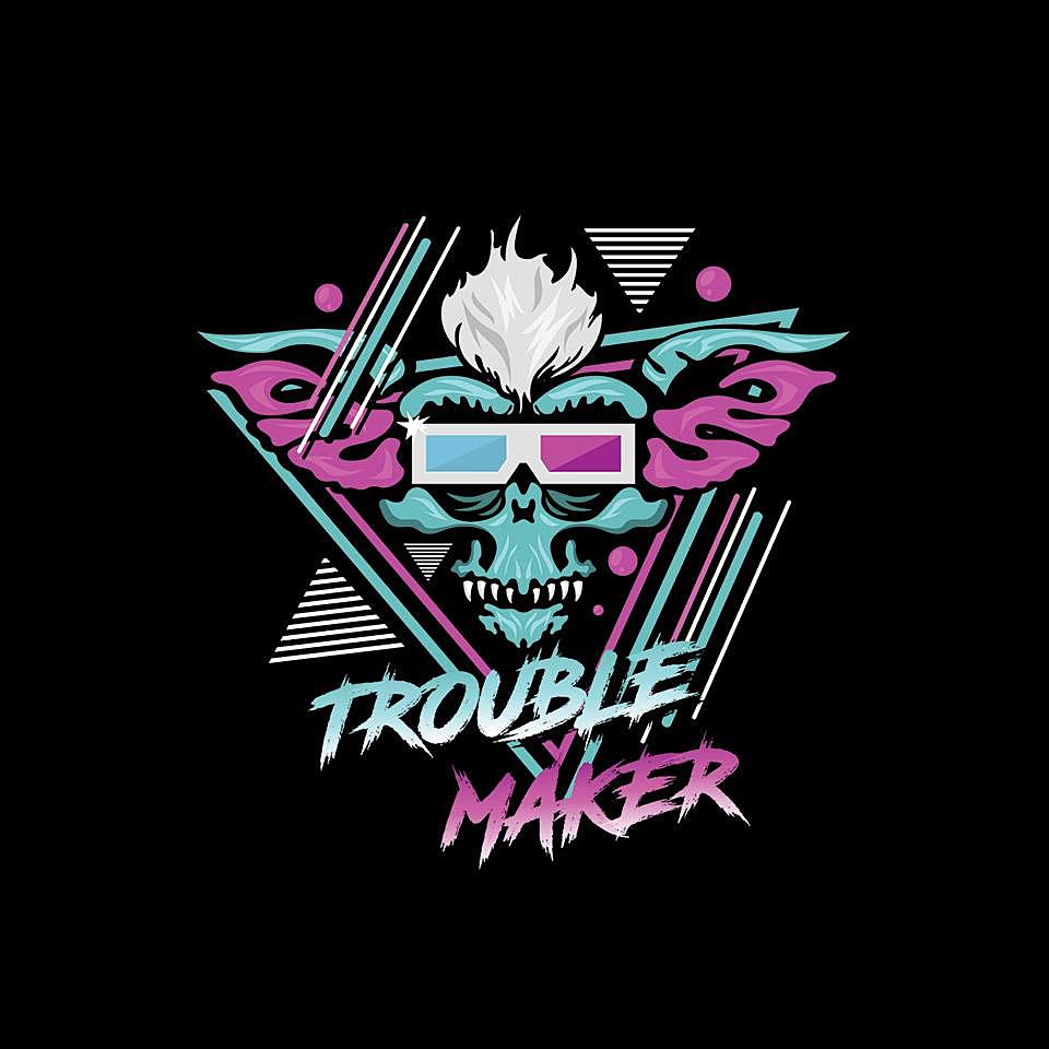 TeeFury: Trouble Maker