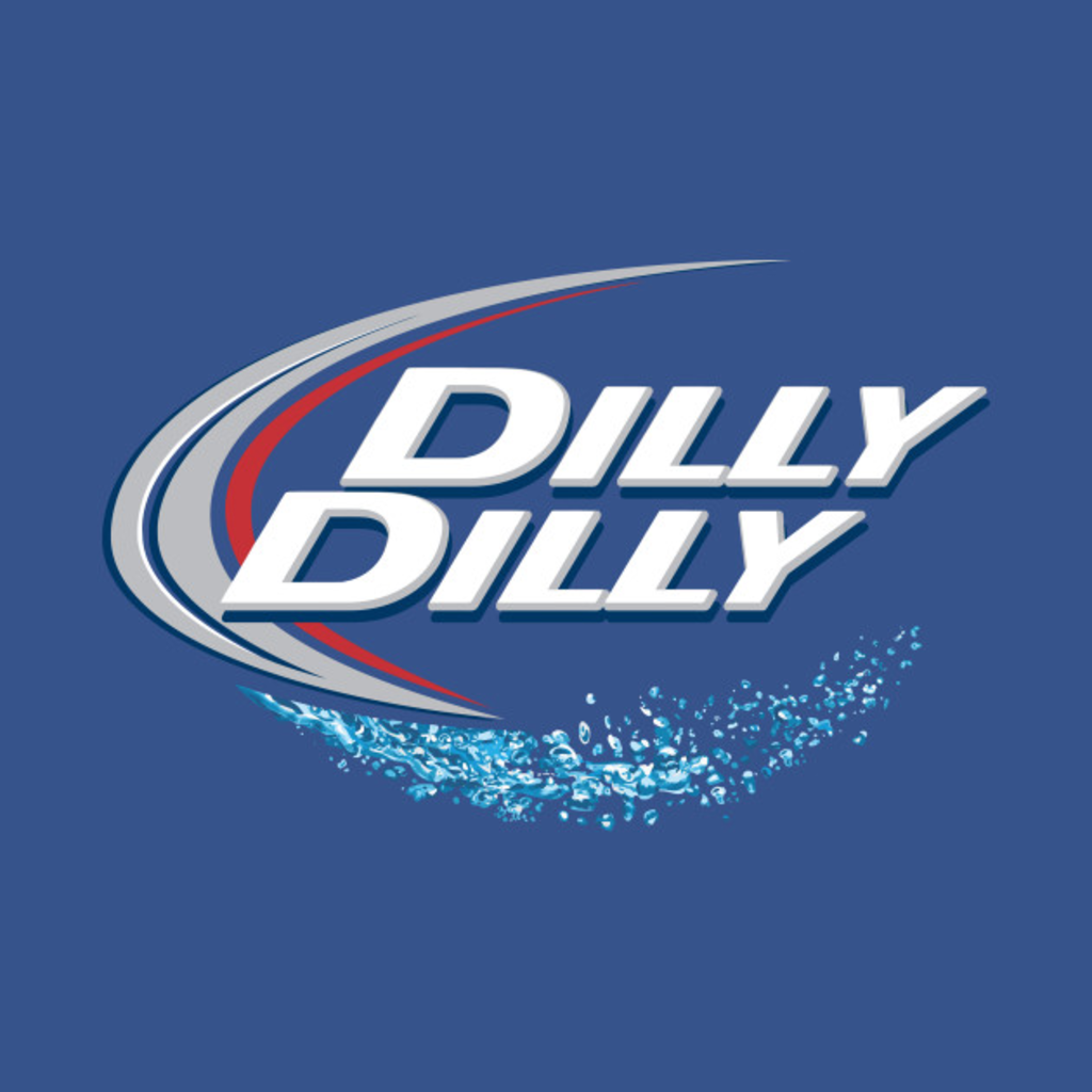 TeePublic: Dilly Dilly Splash