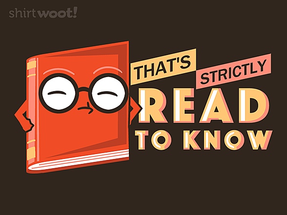 Woot!: Read to Know Basis