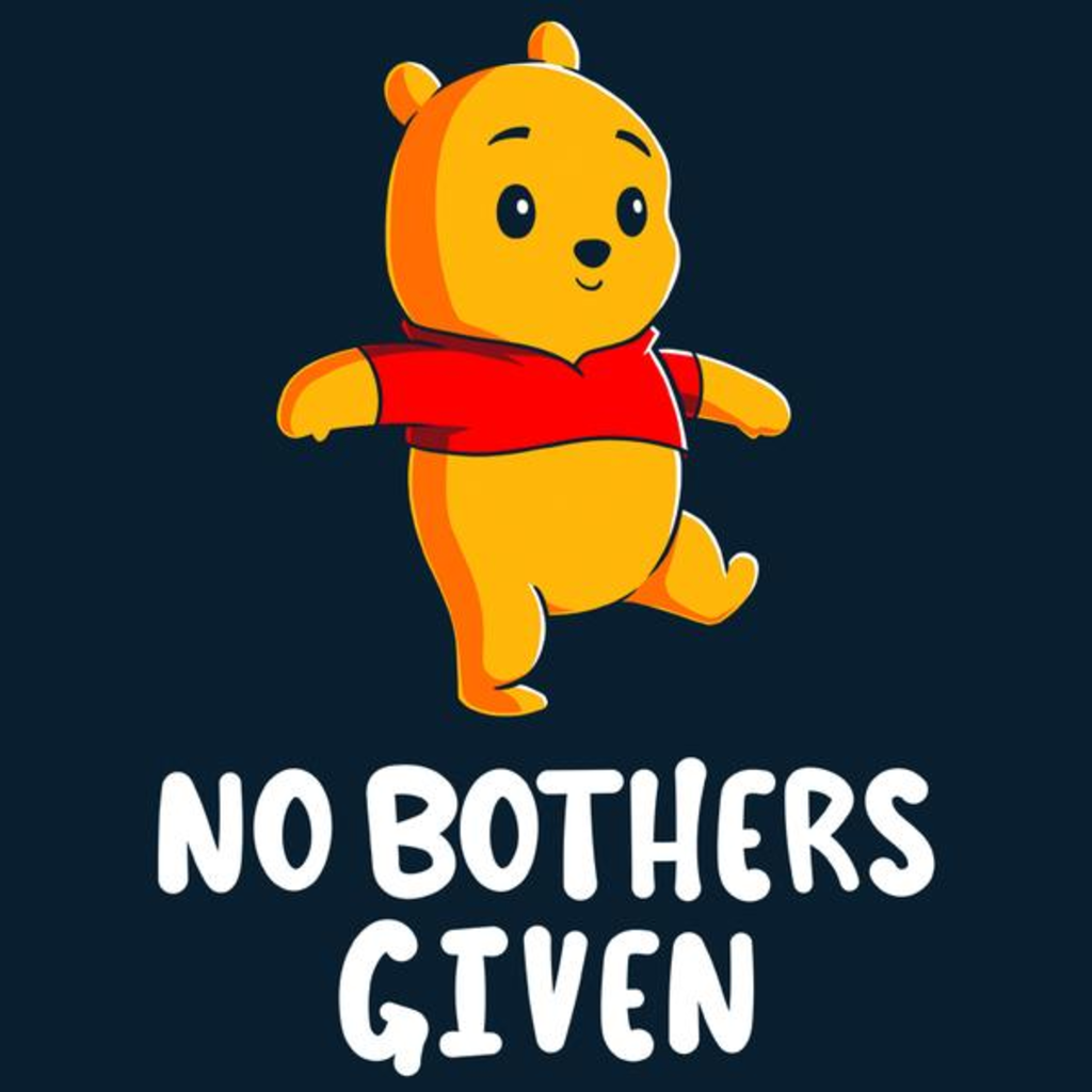 TeeTurtle: No Bothers Given