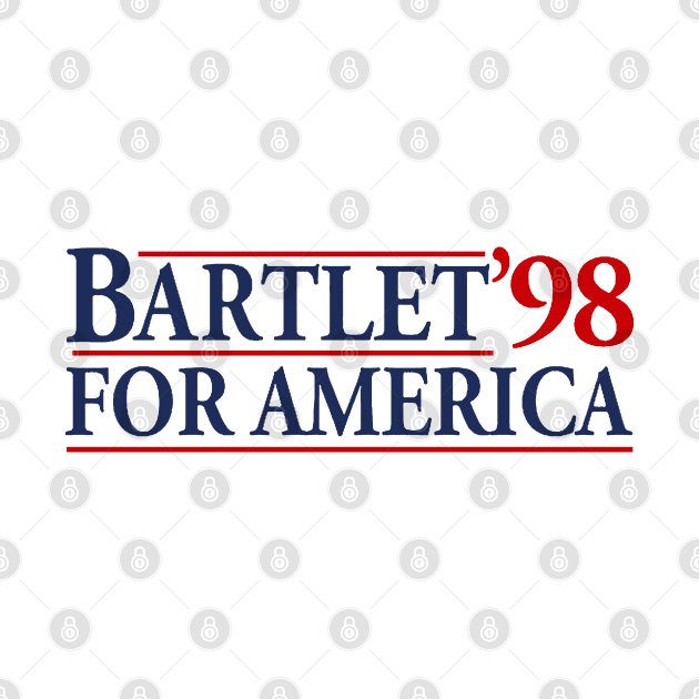 TeePublic: West Wing Bartlet For America 1998