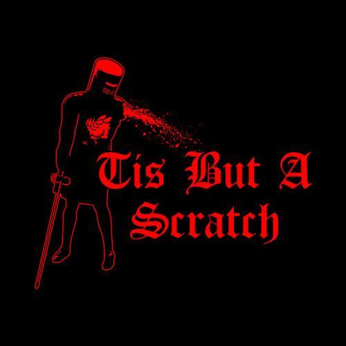 Five Finger Tees: Tis But A Scratch T-Shirt
