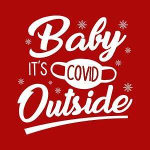 BustedTees: Baby It's Covid Outside Raglan