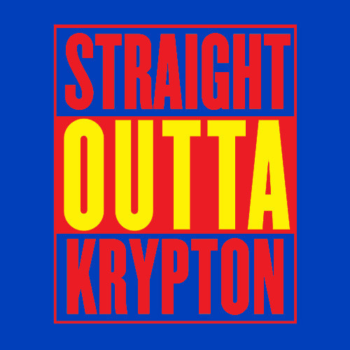Textual Tees: Straight Outta Krypton