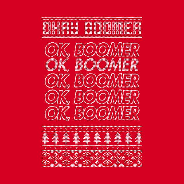 TeePublic: OK, Boomer Christmas Sweater