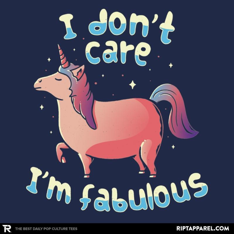 Ript: I Don't Care I'm Fabulous