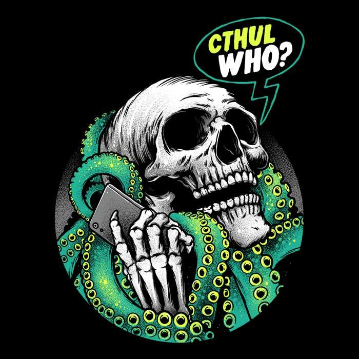 Once Upon a Tee: Cthul-Who
