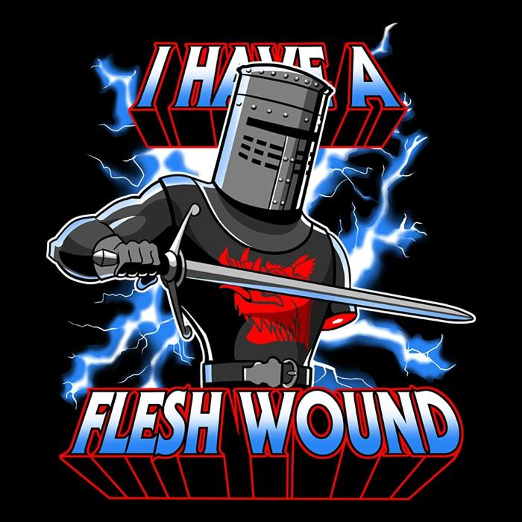 Once Upon a Tee: I Have a Flesh Wound