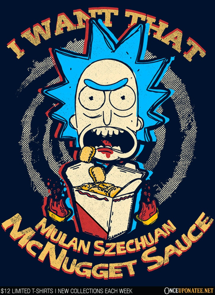 Once Upon a Tee: Schwifty Sauce