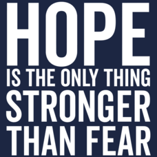 Textual Tees: Hope Is The Only Thing Stronger Than Fear