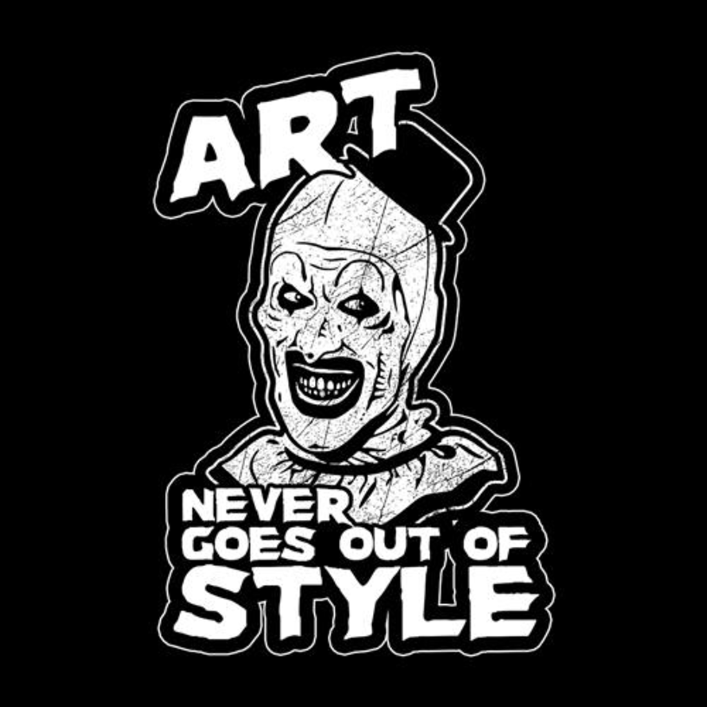 Five Finger Tees: Art Never Goes Out Of Style T-Shirt