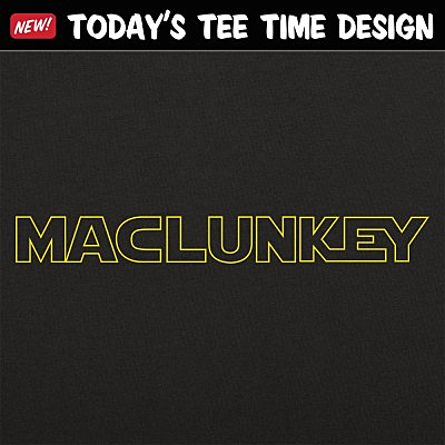 6 Dollar Shirts: Maclunkey