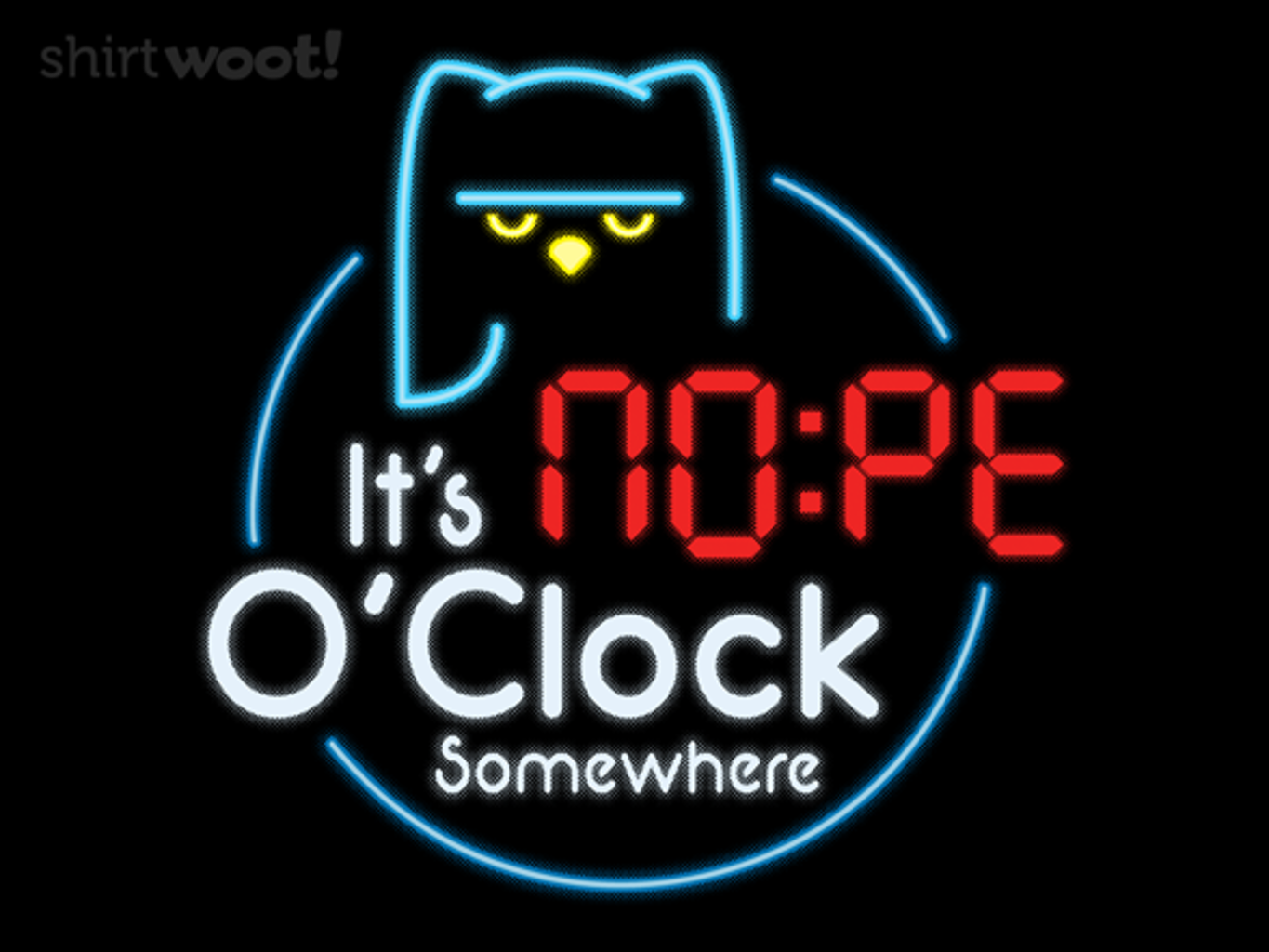 Woot!: It's Nope o'clock - $15.00 + Free shipping