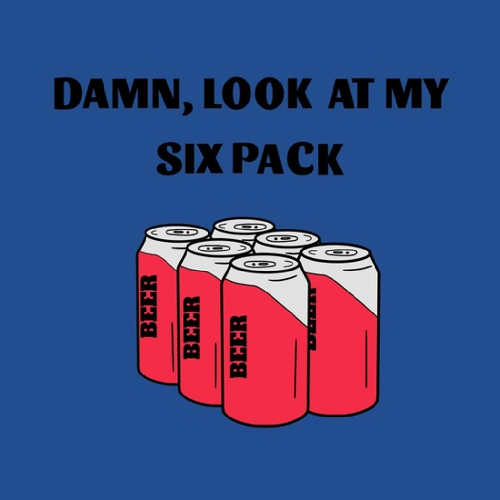 BustedTees: Look at my six pack