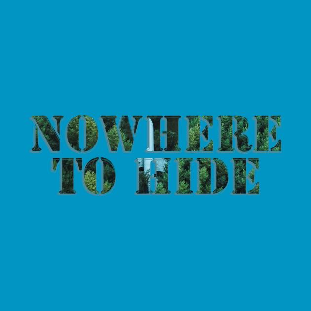 TeePublic: Nowhere to hide