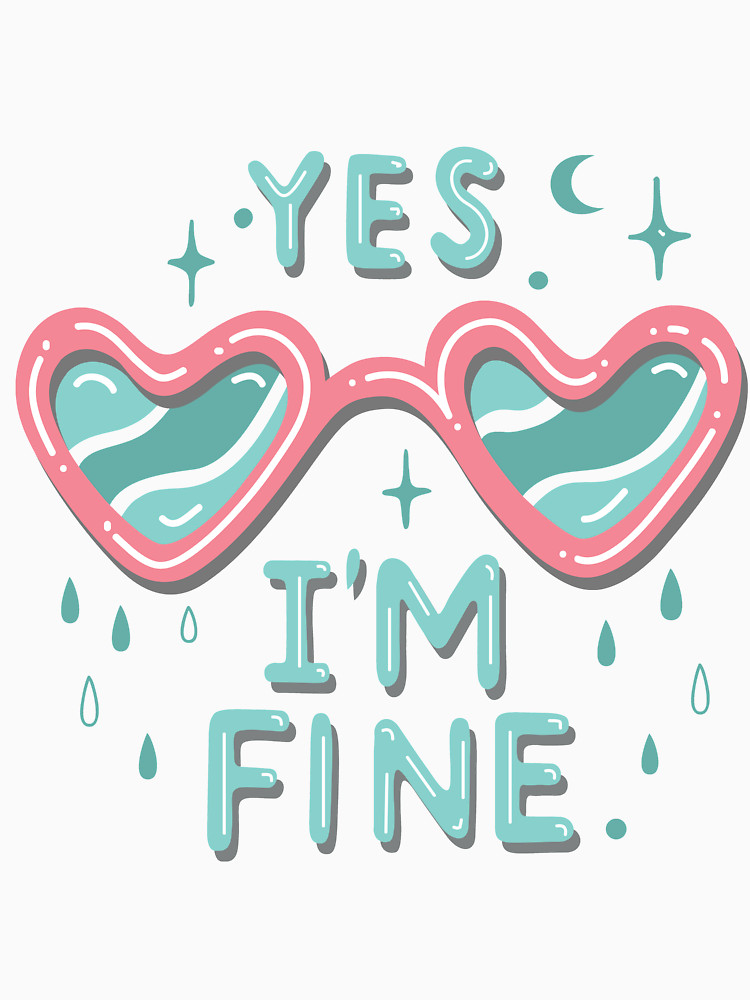 RedBubble: yes i'm fine