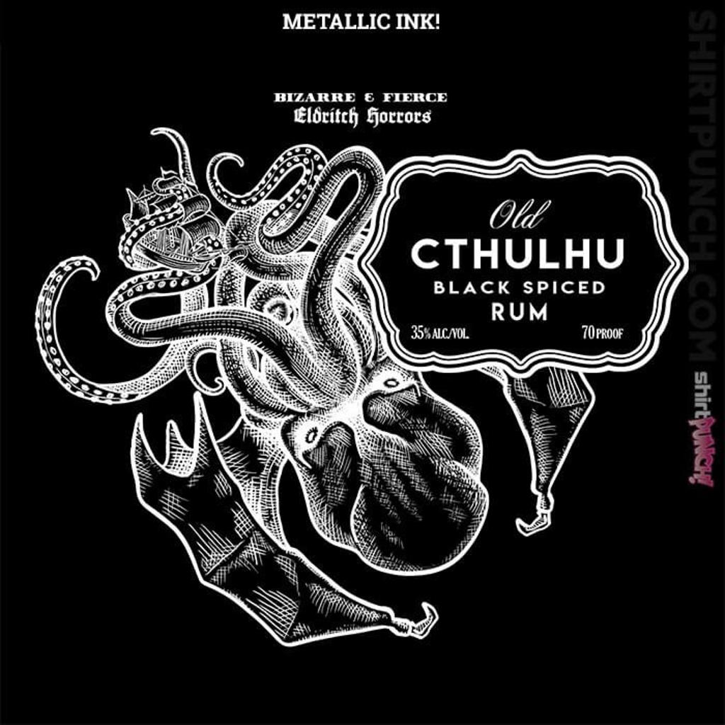 ShirtPunch: Old Cthulhu Rum Black Label